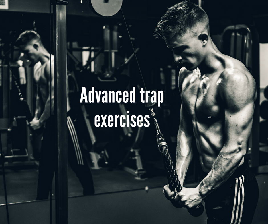 Advanced trap exercises
